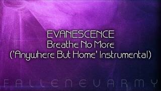 Evanescence - Breathe No More ('Anywhere But Home' Instrumental)