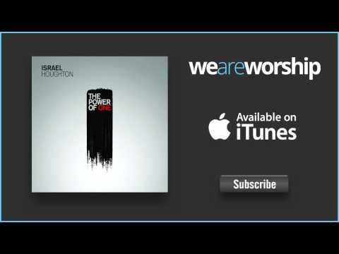 israel-houghton-my-tribute-medley-my-tribute-bless-his-holy-name-how-great-is-our-god-weareworshipmusic