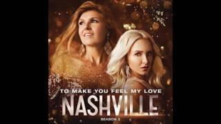 To Make You Feel My Love (feat. Maisy Stella) by Nashville Cast
