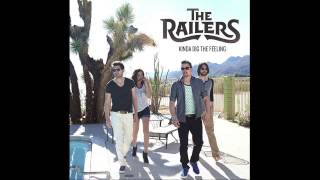The Railers - Kinda Dig The Feeling (Official Audio)