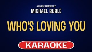 Who's Loving You Karaoke Version by Michael Buble