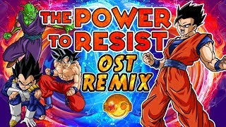 DRAGON BALL SUPER –  Power to Resist [Styzmask Remix]