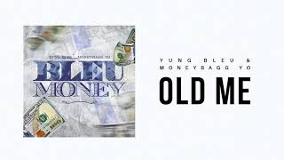 "Yung Bleu & Moneybagg Yo ""Old Me"" (Official Audio)"