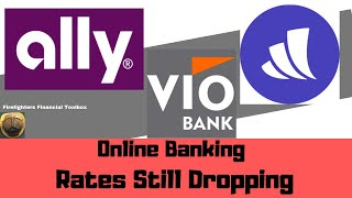 VIO BANK 2.42% NO MORE :ONLINE BANK RATES STILL DROPPING!  #allybank #wealthfront #viobank