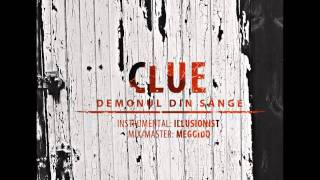 Clue - Demonul din Sânge (prod. ILLusionist) 2011