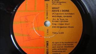 Michael Eagar - What have I done