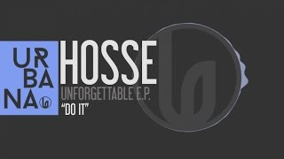 Hosse - Do it - (Original Mix)