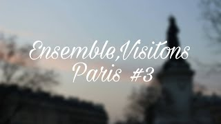 République - ENSEMBLE, VISITONS PARIS #3