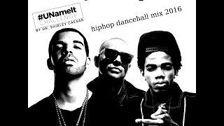 DJ KENNY UNAMEIT HIPHOP DANCEHALL MIX NOV 2016 [MIXCLOUD PREVIEW]