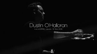 "Dustin O'Halloran: ""We Move Lightly"" (Live at Stuk, BE)"
