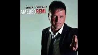 AMEDEO REMI DUJE NAMMURATE  CD SENZA PERMESSO