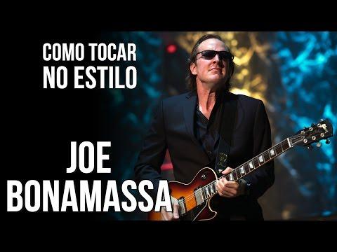 ESTILO DE GUITARRA JOE BONAMASSA