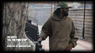 Joe Grit$ - Til The Pain Stop (Official Video)