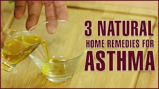 ASTHMA TREATMENT – Home Remedies to Cure Asthma Naturally