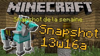 Minecraft Snapshot 13w16a FR | Snapshot de la semaine (1.6)