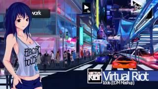 Electro   Virtual Riot   Idols (EDM Mashup)