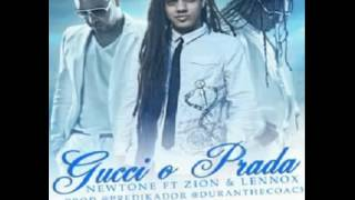 Newtone Ft Zion Y Lennox - Gucci O Prada (Original