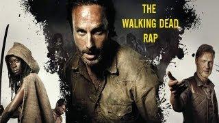 THE WALKING DEAD RAP