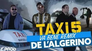 L'Algérino - Va Bene [Remix Officiel] 2018