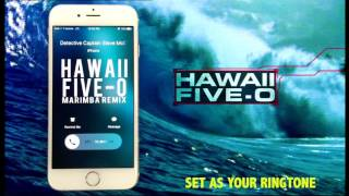 Hawaii Five- 0 Theme Marimba Remix Ringtone