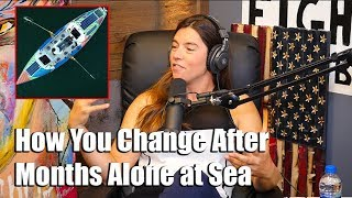 How You Change After Months Alone at Sea