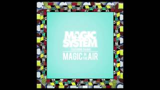 Magic System - Magic in the Air Feat. Chawki (Audio Officiel)