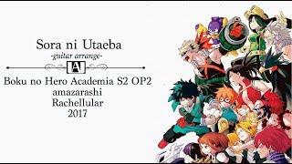 """~Rachellular~ """"Sora ni Utaeba"""" -acoustic cover- Boku no Hero Academia S2 OP 2"""