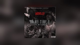 Omelly - Mexican ft Dave East