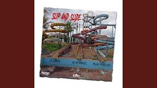 Slip and Slide (feat. Fredo Ruthless & Slogo Bandz)