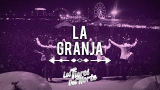 Los Tigres Del Norte - La Granja - en vivo en San Luis