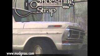 Shoestring Strap - Mudgrass - Quarter in the Jukebox