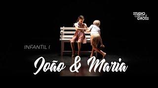 Studio Greyce Gross - Joao e Maria - Infantil I