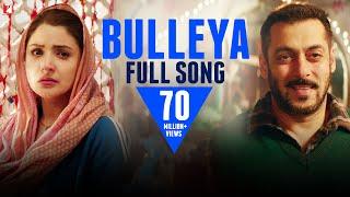 Bulleya - Full Song | Sultan | Salman Khan | Anushka Sharma | Papon