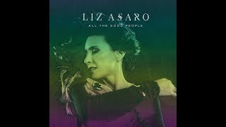 Liz Asaro | All The Good People | Official Audio | (2018)