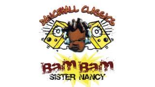 Sister Nancy - Bam Bam [Official Audio]