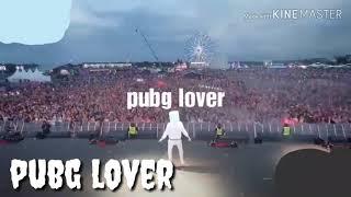 Pubg lover battlegrounds Full DJ