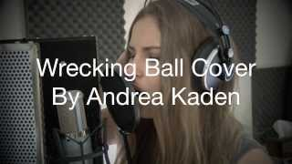 Wrecking Ball By Miley Cyrus Cover