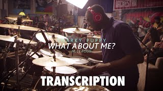 Snarky Puppy - What About Me? || Larnell Lewis' Drum Solo Transcription