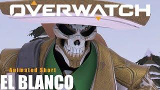 "Overwatch Animated Short | ""El Blanco"""