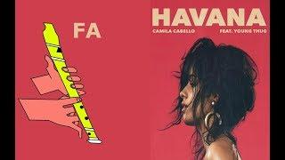 HAVANA / RECORDER / CAMILA CABELLO / FLAUTA DULCE FÁCIL / TUTORIAL CON ANIMACIÓN.