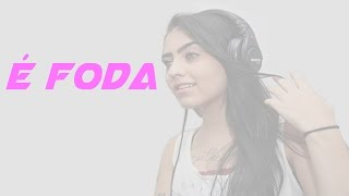 MC Mirella e MC Lan - É Foda (Fioti RW e DJ Ferreira) Áudio Oficial