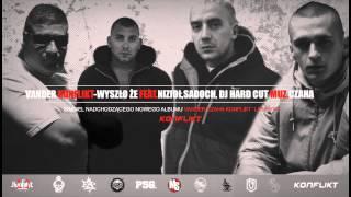 VANDER - WYSZŁO, ŻE feat. NIZIOŁ, SADOCH, DJ HARDCUT prod. Czaha