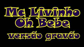 Mc Livinho- Oh Bebe - versão grave automotivo DJ Mamak