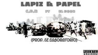 Lapiz & Papel ( Produce EL LABORATORIO)  EL DOOR Ft C.D.R