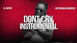 """Lil Wayne """"Dont Cry"""" ft. Xxxtentacion Instrumental Prod. by Dices *FREE DL*"""