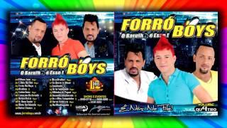Forró Boys Vol 04 - 07 Deixa Pa Lá  ( Lets for there )