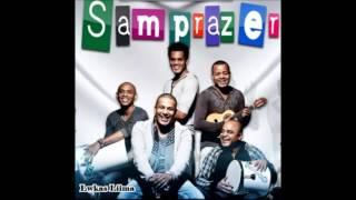 Samprazer  - A Gente Se Diverte   Nova 2012 + LETRA