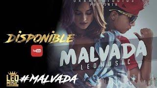 LeoMusic - Malvada [ Vídeo Lyric Oficial ]
