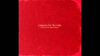 Lanterns on the Lake - Ships In The Rain (Dustin O'Halloran Remix)
