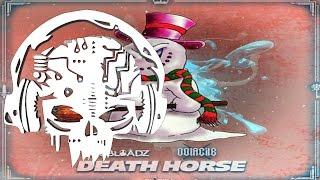 Dubloadz & Oolacile - Death Horse